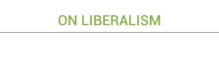 On Liberalism: a personaldefinition
